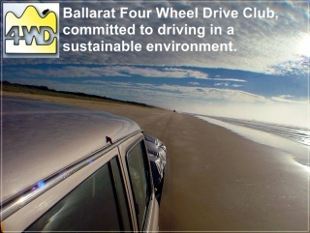 Ballarat District Four Wheel Drive Club, commited to driving in a sustainable environment